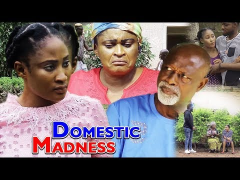 DOMESTIC MADNESS SEASON 1 -  NEW 2018 TRENDING NIGERIAN NOLLYWOOD MOVIE |FULL HD