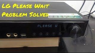 LG Blu Ray 'Please Wait' Problem Solved