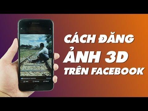 Làm thể nào để tạo ảnh 3D trên Facebook cực hot | Điện Thoại Vui
