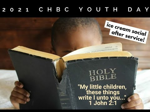 2021 CHBC Youth Day Pt. 1 / God Has Got You