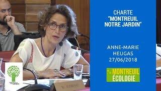 """Charte """"Montreuil notre jardin"""" : intervention d'Anne-Marie Heugas au CM du 27/06/2018"""