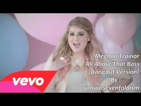 Meghan Trainor - All About That Bass [Dangdut Version]