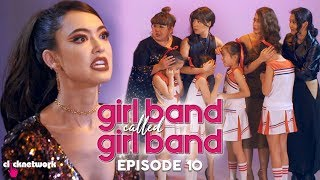 GIRL BAND CALLED GIRL BAND: Episode 10 (Finale)