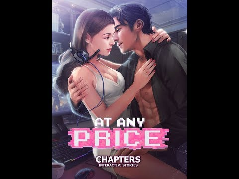 Chapters: Interactive Stories - At Any Price Chapter 11