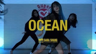 Martin Garrix Feat. Khalid   Ocean  Choreography By Sara Shang (SELF WORTH)