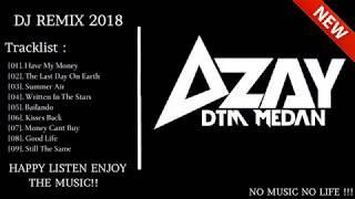 Gambar cover DJ REMIX ENAK 2018  TRIBUTE AZAY DTM  SUPER NONSTOP BRO