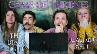 Game of Thrones S08E03 'The Long Night' - Reaction & Review! Part 2