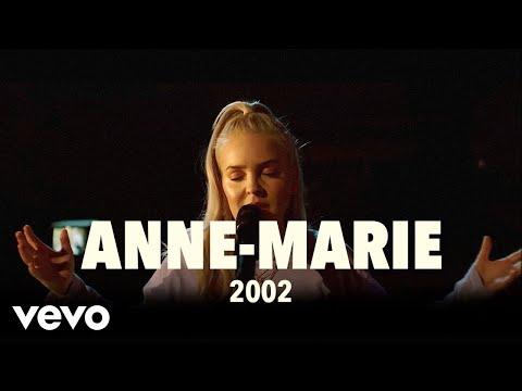 Anne-Marie - 2002 (Live)   Vevo UK LIFT