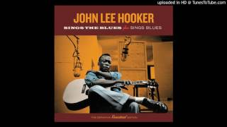 John Lee Hooker - I'm Gonna Kill That Woman