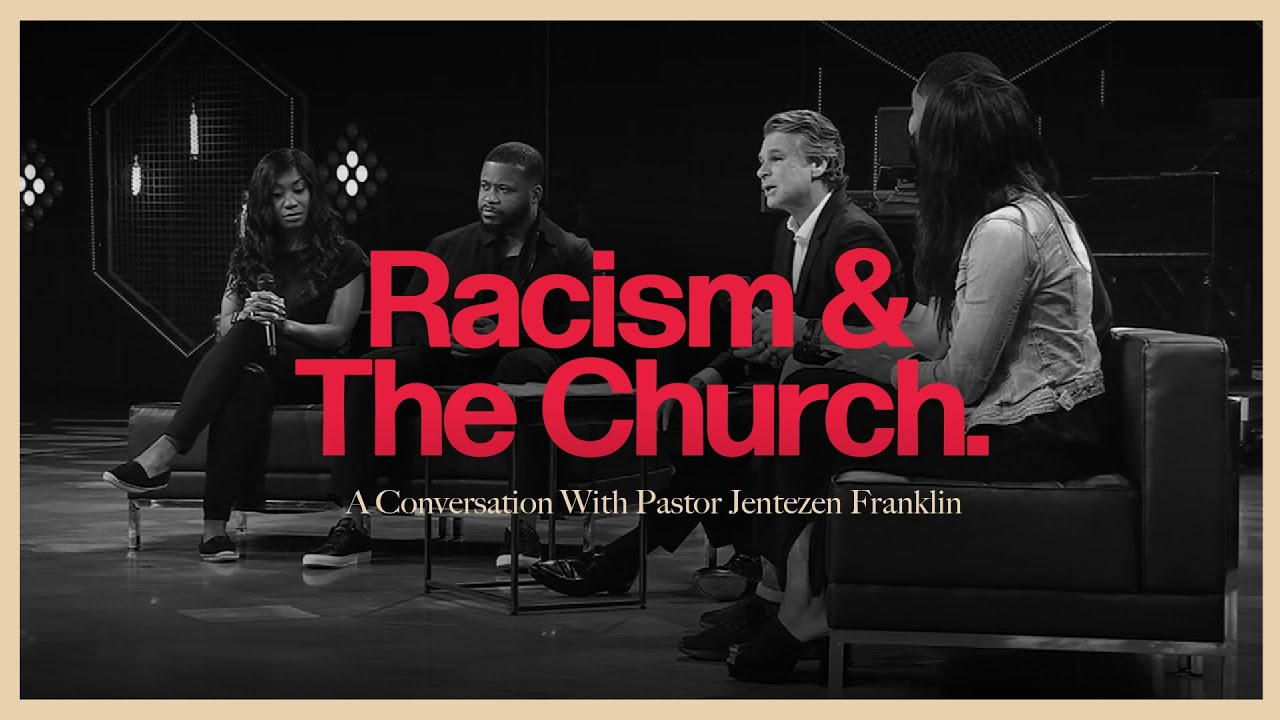 Racism And The Church  by   A Conversation With Pastor Jentezen Franklin