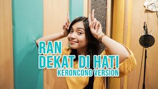 [ KERONCONG MILENIAL ] DEKAT DI HATI - RAN COVER BY REMEMBER ENTERTAINMENT