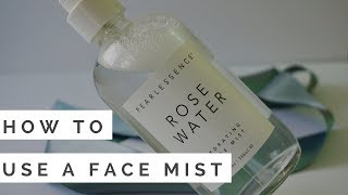 How to Use a Face Mist   10 Hacks!