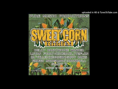 Sweet Corn Riddim Mix (Re-Touch 2019) Feat. Lutan Fyah Delly Ranx Gappy Ranks Teflon Voicemail