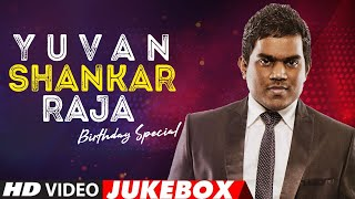 Yuvan Shankar Raja Kollywood Hits Video Jukebox | Birthday Special | Latest Tamil Hit Songs