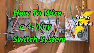 How to Wire a 4-Way Switch System