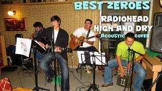 Video Best Zeroes - Café Kupé - Radiohead - High and dry cover live