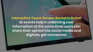 How do Touch Screens Help to Attract the Audience in Dubai?