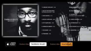 Tarrus Riley - Mecoustic - (Full Album)