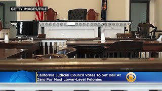 California Judicial Council Votes To Set Bail At Zero For Most Misdemeanor and Lower-Level Felonies