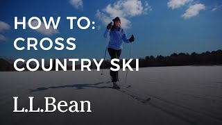 How To Cross-Country Ski | L.L.Bean