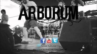Arborum - Alive (NEW SONG 2014)