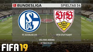 ⚽ FIFA 19 Bundesliga FC Schalke 04 : VfB Stuttgart 🏆 Gameplay Deutsch Livestream