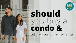 SHOULD YOU BUY A CONDO? (HD)