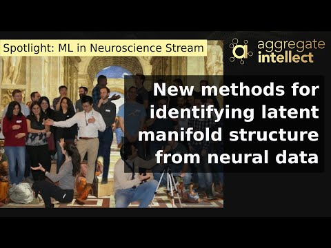 New methods for identifying latent manifold structure from neural data