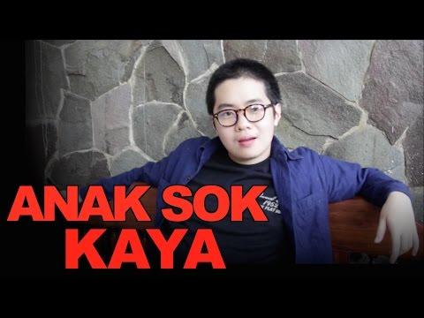 Video ANAK SOK KAYA