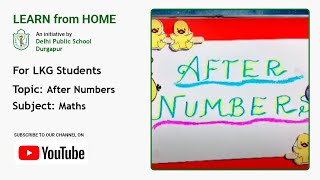 LKG   After Numbers   Maths for Kids   Easy to Learn   Teacher: Sumita Saha   DPS Durgapur