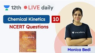 CBSE Class 12: Chemical Kinetics L10 | NCERT | Chemistry | Unacademy Class 11 & 12 | Monica - Download this Video in MP3, M4A, WEBM, MP4, 3GP