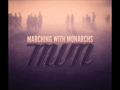 Marching With Monarchs-Listen (Lyrics)