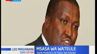 Msasa wa mawaziri wateule: Wasifu wa John Munyes