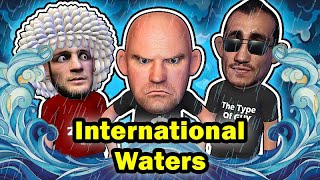 Khabib vs Tony fighting on International waters