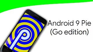 Pixel Experience GO Edition Pie | Android 9 0 Pie | ANDROID