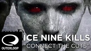 """Video thumbnail of """"Ice Nine Kills """"Connect The Cuts"""" - Official Lyric Video"""""""