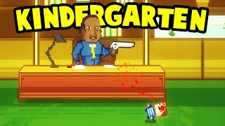 Kindergarten  - SHOT BY THE PRINCIPAL AND GIVING THE TEACHER DRUGS?! - Kindergarten Gameplay Part 1