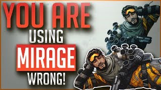 You are Using MIRAGE Wrong | In Depth Legend Guide | APEX Legends