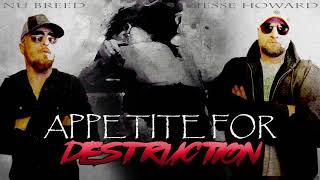 Nu Breed Appetite For Destruction