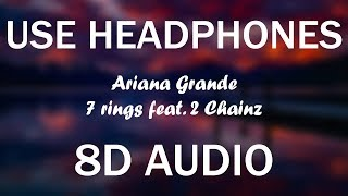 Ariana Grande - 7 rings remix (8D AUDIO) (feat 2 Chainz)