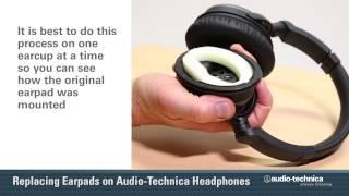 Replacing Earpads On Audio Technica Headphones