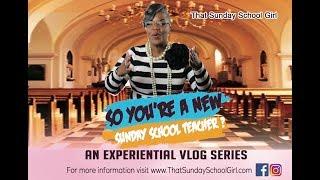 😱🎉So You're A New Sunday School Teacher? #2