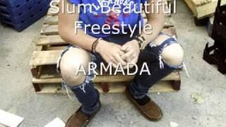 Slum Beautiful Freestyle