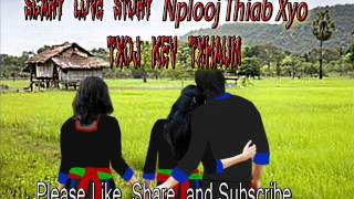 The Legendary Ghost Love Story - hmong video
