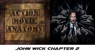 John Wick Chapter 2 2017 Review  Action Movie Anatomy