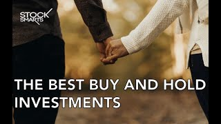 THE TOP 5 BUY AND HOLD INVESTMENTS