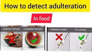 How to detect adulteration of food at home@ fssai
