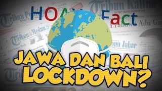 Benarkah Jawa dan Bali Lockdown pada 11-25 Januari 2021? Cek Fakta Berikut Ini