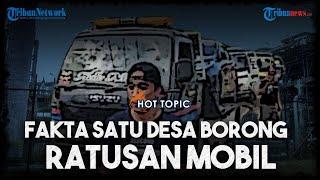 HOT TOPIC Fakta-fakta Satu Desa Borong Mobil, Hasil Jual Tanah hingga Dapat Untung Miliaran Rupiah