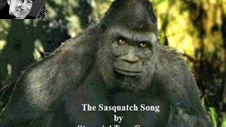 Stompin Tom Connors Sasquatch Song